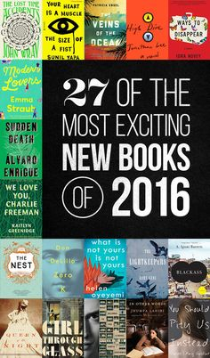 The 27 Most Exciting Books Coming In 2016