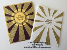 Stampin Up Occasions Catalog, Sunburst Thinlits and Sunburst Sayings. So much glitter and sparkle. I love the card idea that we can ge two cards but die cutting with this die one time. Gold glimmer paper, gold foil, blackberry bliss cardstock. IMG_5984