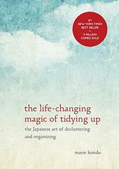 The Life-Changing Magic of Tidying Up: The Japanese Art of Decluttering and Organizing, http://www.amazon.com/dp/1607747308/ref=cm_sw_r_pi_s_awdm_dH2Mxb6DRY0MT