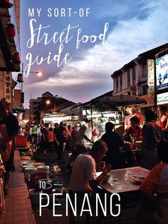 Eating Penang: My Sort-of Street Food Guide to Georgetown and its famous street food heritage Malaysia Truly Asia, Malaysia Travel, Asia Travel, Malaysia Trip, George Town, Ipoh, Kuala Lumpur, Highlands, Cool Places To Visit