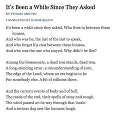 """It's Been a While Since They Aked"" - Yehuda Amichai."