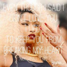 I lied – Nicki Minaj