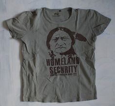 Geronimo Homeland Security T-shirt