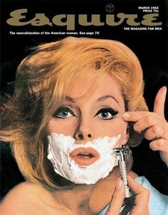 Esquire Lady Covers......experimenting with the blurring of gender roles. 1965
