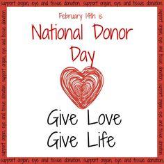 Donate Life #nationaldonorday #donorday #valentinesday #helpinhealinghome