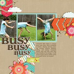 Digital: Busy, Busy, Busy - #scrapbook #layout