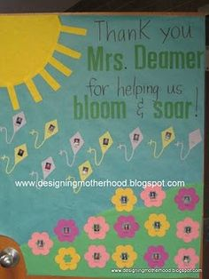 Teacher Appreciation Decorating Door...I'm doing a door in May...I best get started cutting some kites and flowers!