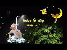 Kleiner Gute Nacht Gruß für dich mit lieben Grüßen von mir schlafe gut - YouTube