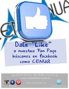 Dale like en Facebook a nuestra fan Page de #CENUA