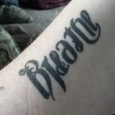 Ambigram tattoo Breathe/Deeply