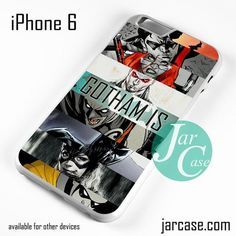 Batman _ Gotham Is... Phone case for iPhone 6 and other iPhone devices