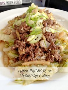 Ground Beef Stir Fry with Wilted Napa Cabbage | Super affordable and easy-to-make meal for 8! Great over brown rice. For Phase 1, skip the sesame seeds and saute in broth or water instead of oil.