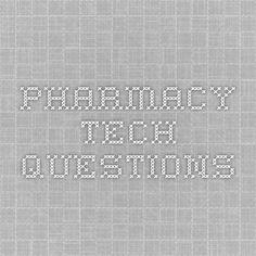 Pharmacy Tech Questions