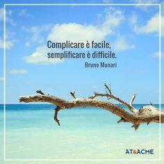 Citazione Bruno Munari - Frasi celebri su creatività, pubblicità, comunicazione e marketing raccolte dall'agenzia di comunicazione a Napoli AT&ACME  #ateacme #citazioni #quote #frasi