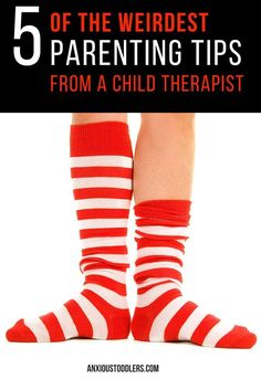 The weirdest parenting tips a child therapist has to offer. These were good! The comments had some great advice too! :-)