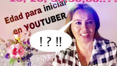 A  qué edad se abre un canal en YouTube? Qué Tema Escoger?? Youtube, Blog, School, Youtubers