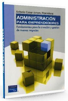 Administración para emprendedores – Antonio Cesar Amaru – PDF  #administracion #emprendimiento #LibrosAyuda  http://librosayuda.info/2016/05/03/administracion-para-emprendedores-antonio-cesar-amaru-pdf/