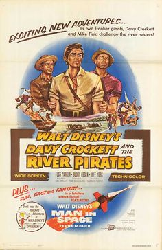 [ DAVY CROCKETT AND THE RIVER PIRATES POSTER ]