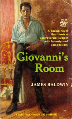 character analysis david in giovannis room a novel by james baldwin Погледајте видео запис james baldwin was an  jones married a baptist minister named david baldwin when james was about three  he published his next novel, giovanni's room,.