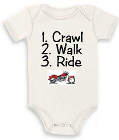 Crawl Walk Ride Motorcycle Baby infant bodysuit