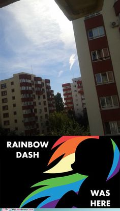 Rainbow Dash Was Here