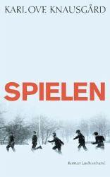 Spielen / Min kamp Bd.3 - Karl O. Knausgård