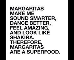 Margs all damn day. Please and thank you