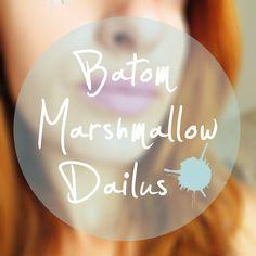 Novo batom Marshmallow da Dailus! Vem ver o que eu achei e mais fotos desse lindinho!