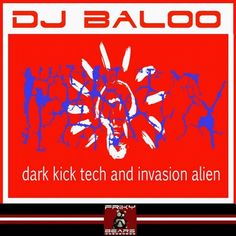 DJ Baloo - Dark Kick Tech And Invasion Alien - http://minimalistica.me/house/dj-baloo-dark-kick-tech-invasion-alien/