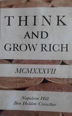 Think and Grow Rich Think And Grow Rich, Plans, Texts, Shape, Hipster Stuff, Napoleon Hill, Recommended Books, Walk In