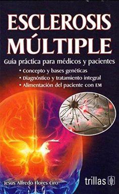 Flores. Esclerosis Multiple