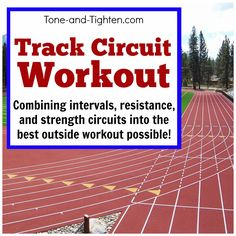 Combine sprints, intervals, and resistance circuit training into one amazing outdoor workout! The Track Circuit #Workout from Tone-and-Tighten.com