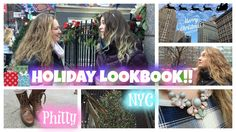 Holiday Lookbook! Fun and Cute Winter Outfits! + Follow Us Around NYC & ...