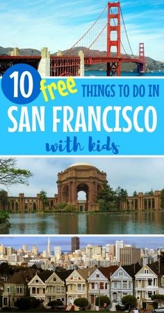 Planning a family vacation to San Francisco? Find out how to travel to the city by the bay on a budget with these 10 fun and free things to do in San Francisco with kids.