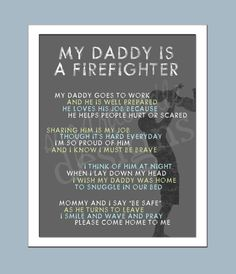 My Daddy is a Firefighter  Firefighter Poem by SugardoodleDesigns, $25.00. Gift for Fireman / Firefighter.