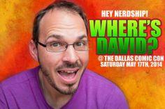 Where's David   Dallas Comic Con   THIS IS GOING ON TODAY NERDSHIP! #DCC2014 #DallasComicCon