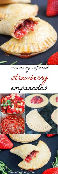 These strawberry empanadas have a fruit filling infused with rosemary, with optional chocolate chips for a delicious sweet treat that's relatively healthy.