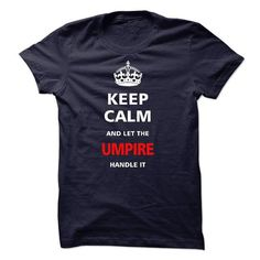 I am an Umpire - #gifts for girl friends #hostess gift. ACT QUICKLY => https://www.sunfrog.com/LifeStyle/I-am-an-Umpire-15634986-Guys.html?68278