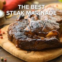 The BEST Steak Marinade! - If you are looking for the BEST Steak Marinade ever, this is it! Plus, it's quick and easy, made - Steak Marinade Recipes, Steak Marinade For Grilling, Grilled Steak Recipes, How To Grill Steak, Grilling Recipes, Grilled Steak Marinades, Steak Tenderizer Marinade, Best Ribeye Steak Marinade, How To Tenderize Steak