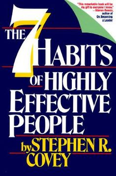 "The seven habits of highly effective people : restoring the character ethic / Stephen R. Covey    Stephen R. Covey, author of ""The Seven Habits of Highly Effective People"" as well as three other books that have all sold more than a million copies, has died. He was 79."