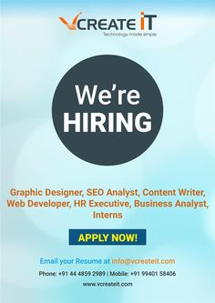 We Are Hiring  @vcreateit #vcreateit #jobs #seoanalyst #graphicdesigner #webdeveloper #contentwriter #hrexexutive #businessanalyst #interns info@vcreateit.com vcreateit.com