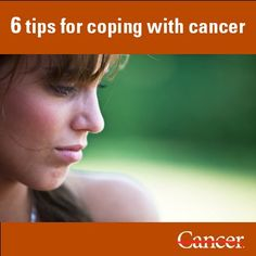 6 tips for coping with a cancer diagnosis. Especially useful if you're a new cancer patient or cancer caregiver. #health #stress