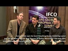 http://www.IFCOchiro.org  Dr Joe Borio Chiropassion of Consulting at the 2nd IFCO Global Summit in Scotland with Dr Liam Schubel and Dr Shane Walker discussing the future of the IFCO and asking the BIG question, Why aren't you a member of the IFCO?