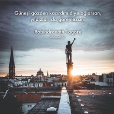 If you cry because I missed the sun, you can& see the stars either. Poem Quotes, Poems, Turkish Language, Word 2, Study Motivation, Meaningful Words, I Missed, Cn Tower, Motto