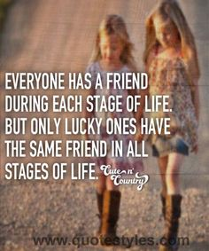 Stage of life- Friendship quotes