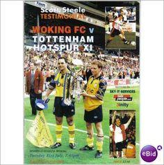 Woking v Tottenham 31/07/2001 Scott Steele Testimonial Football Programme Sale