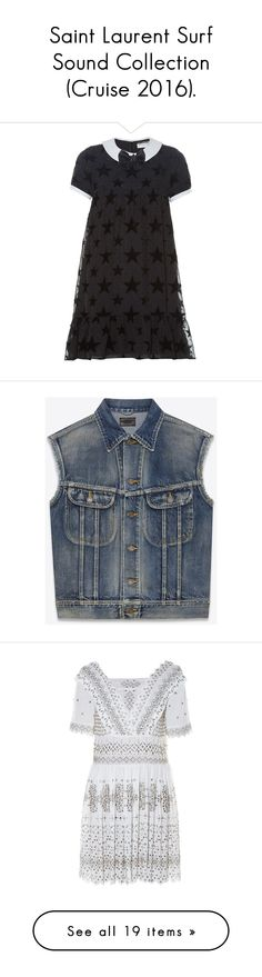 """Saint Laurent Surf Sound Collection (Cruise 2016)."" by didjazaw ❤ liked on Polyvore featuring outerwear, jackets, blue, blue jackets, blue denim jacket, denim jacket, no sleeve jacket, no sleeve jean jacket, brown and suede jacket"
