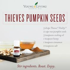 """Pumpkin seed recipe from Young Living """"Enjoy this twist on a basic pumpkin seed recipe! Soak seeds in Thieves, 1/4 cup salt, and water (1/2 -inch over seeds) overnight. Drain water from seeds. Preheat oven to 375 degree F. Stir pumpkin seeds, cooking oil, honey, cinnamon, and salt until the seeds are evenly coated. Pour seeds onto a greased baking sheet with sides. Roast for 30 minutes, stirring every 10 minutes, or until golden and crunchy."""""""