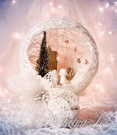 Natalya Loi with ♥: Сказочный шарик Easy Christmas Crafts, Christmas Activities, Diy Christmas Ornaments, Christmas Projects, All Things Christmas, Handmade Christmas, Christmas Time, Vintage Christmas, Christmas Centerpieces