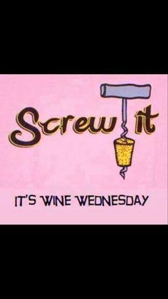 Screw It It's Wine Wednesday wednesday hump day wednesday quotes happy wednesday wednesday quote happy wednesday quotes funny wednesday quotes wednesday quotes and sayings cute wednesday quotes Wine Jokes, Wine Puns, Funny Wine, Wine Funnies, Happy Wine, Me Quotes, Funny Quotes, Funny Slogans, Funny Memes